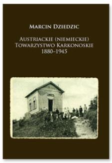 Austriackie (niemieckie) Towarzystwo Karkonoskie 1880-1945