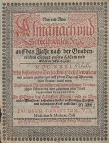 New Und Alter Almanach Und schreib Kalender auff das Jahr [...] Mit besonderm Verzeichniss des Gewitters und anderen zugchörigen auff jedern Tag, auss Astronomischem Grunde [...] gestellet durch Jacobum Ganivetum [...]. R.1631