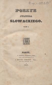 Poezye Juliusza Słowackiego. Tom I