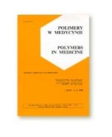 Polimery w Medycynie = Polymers in Medicine, 2010, T. 40, nr 4