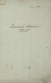 Pamiętniki Wilczków r. 1640-1714 [zapiski dot. wydarzeń rodzinnych, rachunki, mowy itp.]