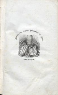 Histoire des Légions polonaises en Italie, sous le commandement du général Dombrowski. Tome premier. 2e ed.