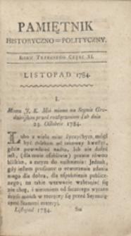 Pamiętnik Historyczno-Polityczny Przypadków, Ustaw, Osób, Miejsc i Pism wiek nasz szczególnie interesujących. R.1784 T.4 (Listopad)
