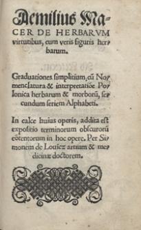 Aemilius Macer De Herbarum virtutibus cum veris figuris herbarum [...]