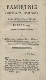 Pamiętnik Historyczno-Polityczny Przypadków, Ustaw, Osób, Miejsc i Pism wiek nasz szczególnie interesujących. R.1785 T.3 (Lipiec)