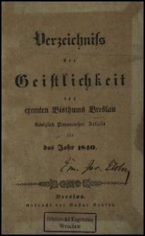 Verzeichniss der Geistlichkeit des exemten Bisthums Breslau Königlich Preussischen Antheils für das Jahr 1840