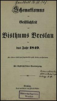 Schematismus der Geistlichkeit des Bisthums Breslau für das Jahr 1849