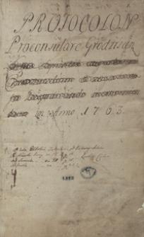 [Prothocollon proconsulare Grodziscen[sis 1763-1770]