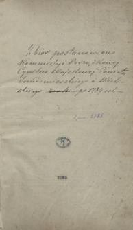 Zbiór postanowień komisyi porządkowej cywilno-wojskowej powiatu sandomierskiego i wiślickiego [1789-1792]