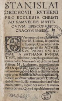 Pro Ecclesia Christi ad Samuelem Matieiovium Episcopum Crac[oviensem]