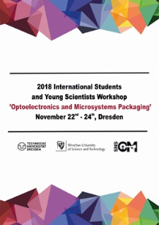 "Proceedings of 2018 International Students and Young Scientists Workshop ""Optoelectronics and Microsystems Packaging"", 22-24 November 2018, Dresden, Germany"