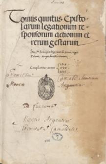 [Acta Tomiciana]. Tomus quintus epistolarum, legationum, responsorum, actionum et rerum gestarum ser. principis Sigismundi I, regis Poloniae, magni ducis Lithuaniae; complecitur annos 1519, 1520, 1521