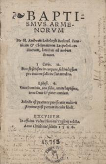 Baptismus Armenorum [...]. Adiecta est praetera purificatio mulieris Armenae post partum in calce libelli