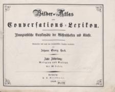 Bilder-Atlas zum Conversations-Lexikon : ikonographische Encyklopädie der Wissenschaften und Künste. Achte Abtheilung: Religion und Cultus. [Tafeln]