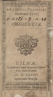 Antonii Possevini Societatis Iesu Moscovia. - Ed. B