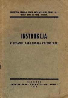 Instrukcja w sprawie zakładania przedszkoli