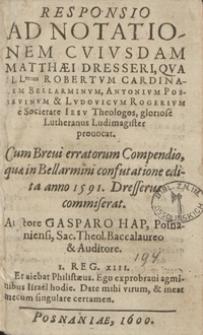 Responsio Ad Notationem Cuiusdam Matthaei Dresseri [...]