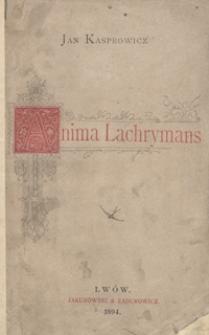 Anima lachrymans i inne nowe poezje Jana Kasprowicza