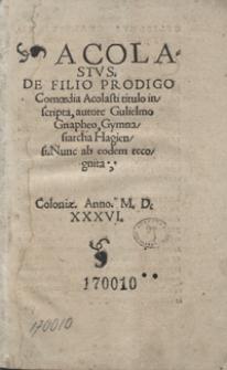 Acolastus De Filio Prodigo Comoaedia Acolasti titulo inscripta [...]