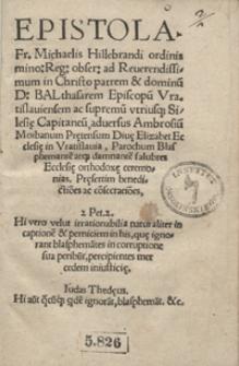 Epistola Fr[atris] Michaelis Hillebrandi [...] ad Balthasarem Episcopu[m] Vratislaviensem [...] adversus Ambrosiu[m] Moibanum [...]