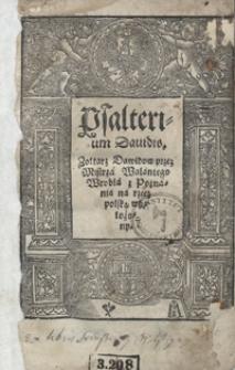 Psalterium Davidis Zołtarz Dawidow przez Mistrza Walantego Wrobla z Poznania na rzecz polską wyłożony