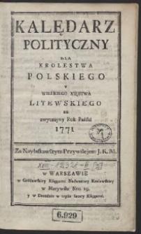 Kalędarz Polityczny Dla Krolestwa Polskiego Y Wielkiego Xięstwa Litewskiego na zwyczayny Rok Pański 1771