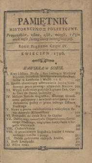 Pamiętnik Historyczno-Polityczny Przypadków, Ustaw, Osób, Miejsc i Pism wiek nasz szczególnie interesujących. R.1786 T.2 (Kwiecień)