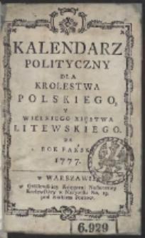 Kalendarz Polityczny Dla Krolestwa Polskiego Y Wielkiego Xięstwa Litewskiego. Na Rok Pański 1777