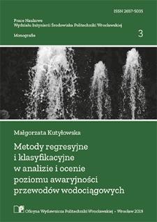 Metody regresyjne i klasyfikacyjne w analizie i ocenie poziomu awaryjności przewodów wodociągowych