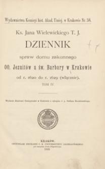 Ks. Jana Wielewickiego T. J. Dziennik spraw domu zakonnego OO. Jezuitów u św. Barbary w Krakowie od r. 1620 do r. 1629 (włącznie)