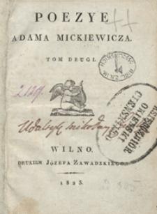 Poezye Adama Mickiewicza. Tom drugi