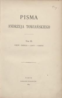 Pisma Andrzeja Towiańskiego. Tom III. Część trzecia - listy - kartki