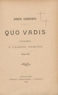 Quo vadis : powieść z czasów Nerona. Tom III