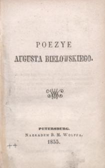 Poezye Augusta Bielowskiego