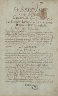 Subsidium Reipublicae generalis contributionis od stanów koronnych na sejmie walnym warszawskim 1673 uchwalone