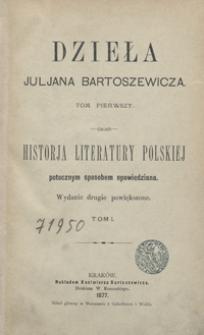 Historja literatury polskiej potocznym sposobem opowiedziana. Tom I. - Wyd. 2 powiększ.