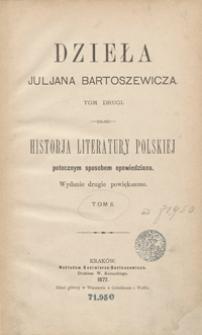 Historja literatury polskiej potocznym sposobem opowiedziana. Tom II. - Wyd. 2 powiększ.