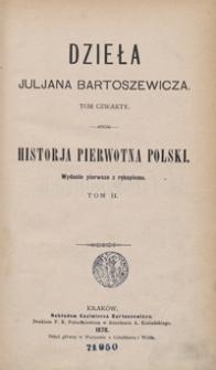 Historja pierwotna Polski. Tom II. - Wyd. 1 z rękopismu