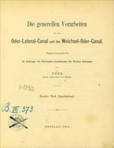 Die generellen Vorarbeiten für den Oder-Lateral-Canal und den Weichsel-Oder-Canal. Th. 2, (Begründung)