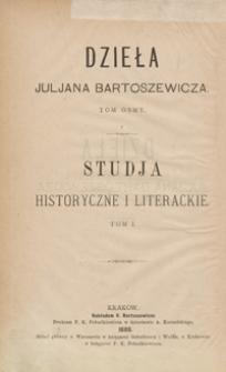 Studja historyczne i literackie. Tom I