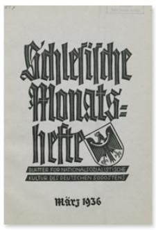 Schlesische Monatshefte : Blätter für Nationalsozialistische Kultur des Deutschen Südostens. 13. Jahrgang, März 1936, Nummer 3