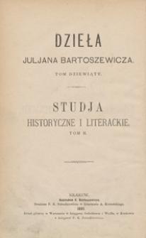 Studja historyczne i literackie. Tom II