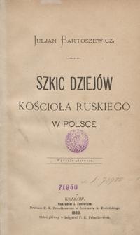 Szkic dziejów Kościoła ruskiego w Polsce
