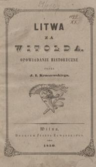 Litwa za Witolda : opowiadanie historyczne