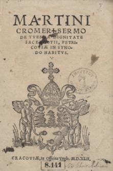 Martini Cromeri Sermo De Tuenda Dignitate sacerdotii Petricoviae In Synodo Habitus