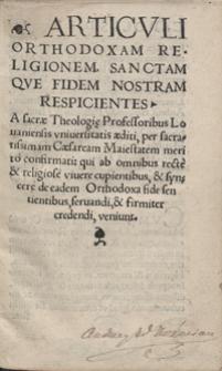 Christiana de fide explanatio. Articuli Orthodoxam Religionem Sanctam Que Fidem Nostram Respicientes [...] cum edicto Caroli V