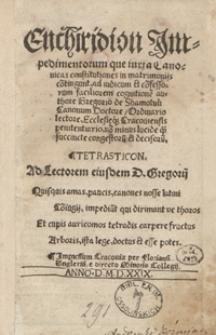 Enchiridion Impedimentorum que iuxta Canonicas in matrimonijs co[n]tingant [...]