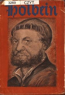 Holbein der Jüngere : mit 171 Abbildungen, darunter 14 mehrfarbigen Einschaltbildern