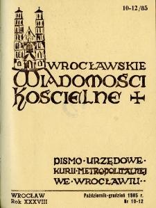 Wrocławskie Wiadomości Kościelne. R. 38 (1985), nr 10/12