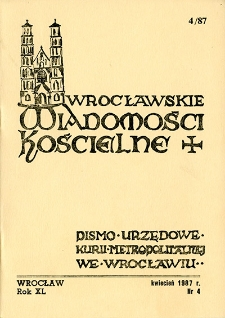 Wrocławskie Wiadomości Kościelne. R. 40 (1987), nr 4